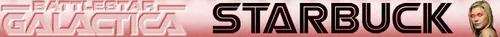 :BSG-STARBUCK-CYL: